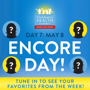 Encore Day - Join 27 amazing experts online May 2nd to 9th for the Third Biannual Children & Teen's Health Summit, brought to you by the Lotus Health Project.