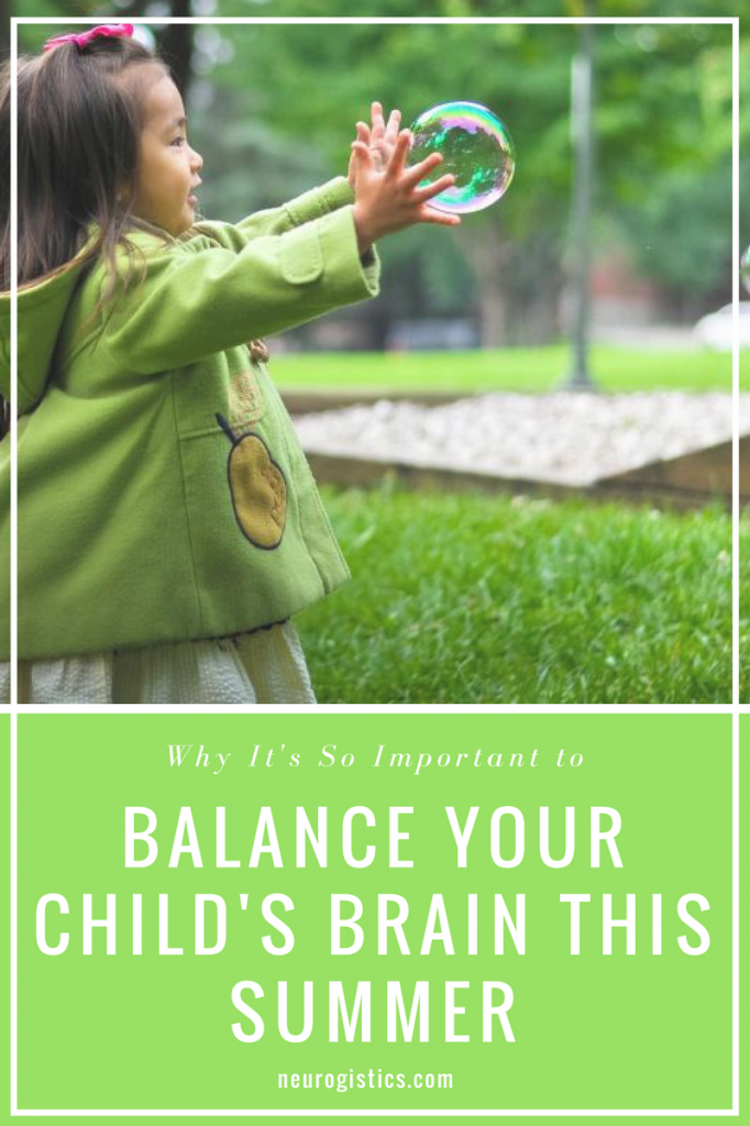 Summer is the perfect time to balance your child's brain. Here are some of our favorite family activities to keep their brains ready for back to school!